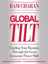 Global Tilt (MP3): Leading Your Business Through the Great Economic Power Shift